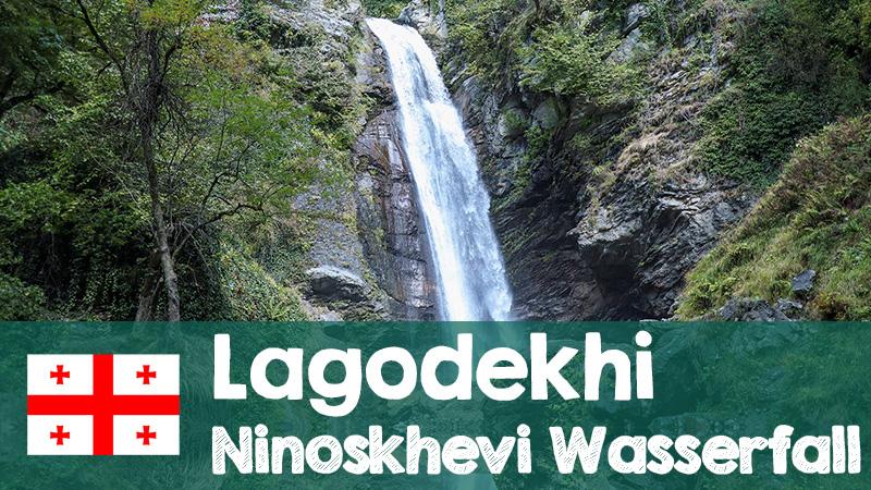 youtube video lagodekhi wasserfall